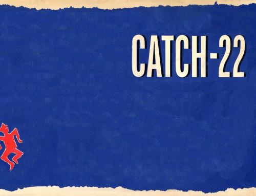 Catch 22 : les systèmes absurdes